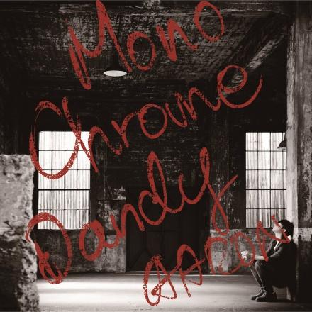 モノクローム・ダンディー <通常盤 CD ONLY>