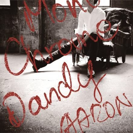 モノクローム・ダンディー <初回盤B CD+ミニ写真集>